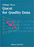 Quest for Quality Data, by Philippe Theys (Technip Ed)